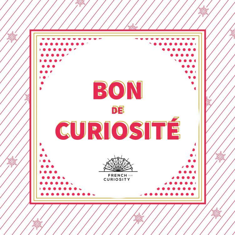 Offrez un bon de curiosité !