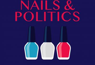 Nails&Politics