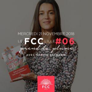 Sophie Astrabie, Le FCC Lille prend la plume